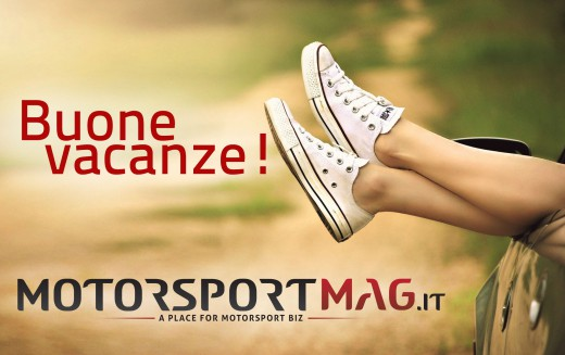 Buone vacanze dalla redazione di MotorSportMag